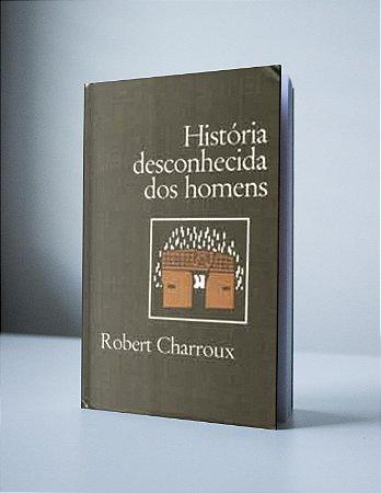 A HISTÓRIA DESCONHECIDA DOS HOMENS (produto usado)