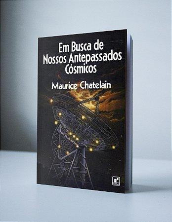 EM BUSCA DE NOSSOS ANTEPASSADOS CÓSMICOS