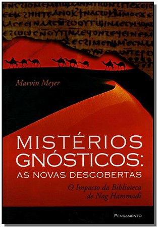 MISTÉRIOS GNÓSTICOS - NOVAS DESCOBERTAS
