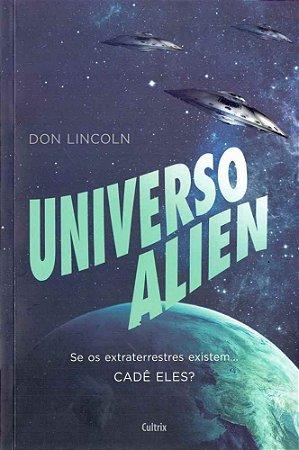 O UNIVERSO ALIEN