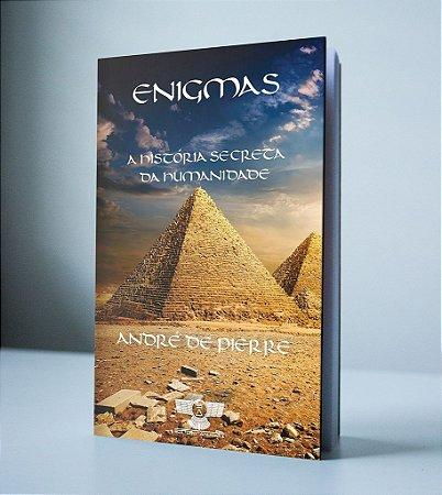 ENIGMAS - A HISTÓRIA SECRETA DA HUMANIDADE - AUTOGRAFADO
