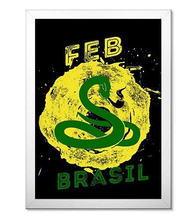 Poster Militar com Moldura FEB Força Expedicionária Brasileira