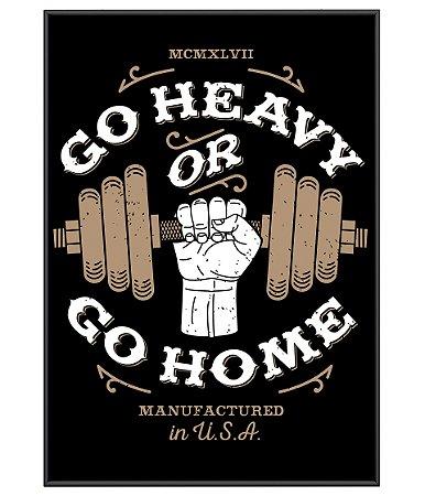 Poster Academia Go Heavy or Go Home