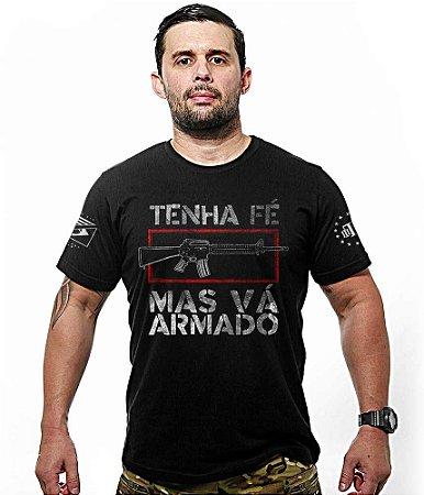 Camiseta Militar Tenha Fé Mas Vá Armado Team Six