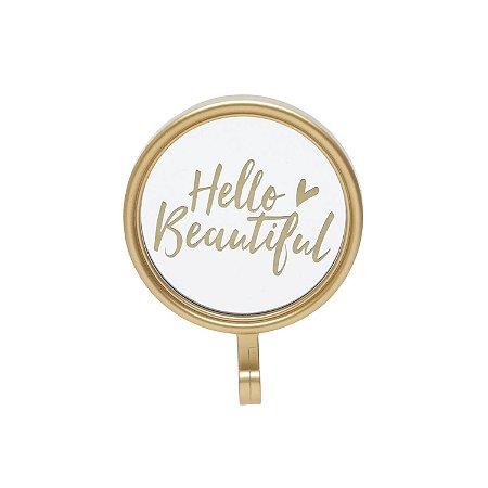 Gancho Espelho Hello Beautiful