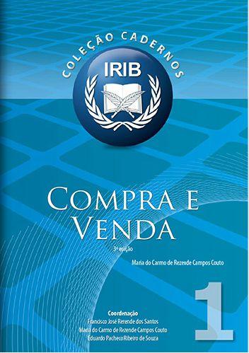Coleção Cadernos IRIB nº 1 - Compra e Venda - Couto, Maria do Carmo de Rezende Campos - 3ª Edição