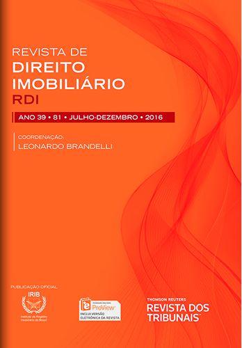 Revista de Direito Imobiliário - RDI - Edição nº 81 - Ed. Thomson Reuters/RT - em parceria com o IRIB