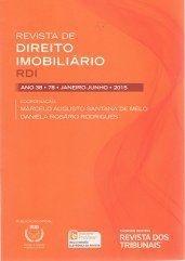 Revista de Direito Imobiliário - RDI - Edição nº 78 - Ed. Thomson Reuters/RT - em parceria com o IRIB