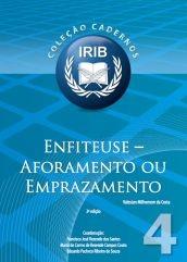 Coleção Cadernos IRIB nº 4 - Enfiteuse - Aforamento ou Emprazamento -  Costa, Valestan Milhomem da  - 2ª Edição