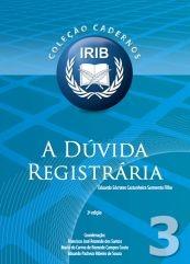 Coleção Cadernos IRIB nº 3 - A dúvida registrária  -  Filho, Eduardo Sócrates Castanheira Sarmento - 2ª Edição