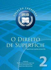Coleção Cadernos IRIB nº 2 - O Direito de superfície -  Filho, Eduardo Sócrates Castanheira Sarmento - 2ª Edição