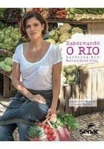 SABOREANDO O RIO: SAVORING RIO