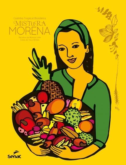 Mistura Morena - Cozinha Tropical Brasileira
