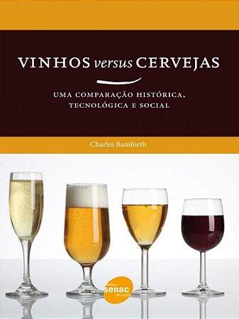 Vinhos versus cerveja: Uma comparação histórica, tecnológica e social
