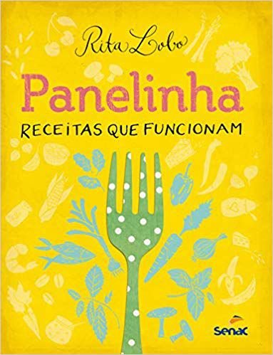 Panelinha - Receitas Que Funcionam 5ª Ed.