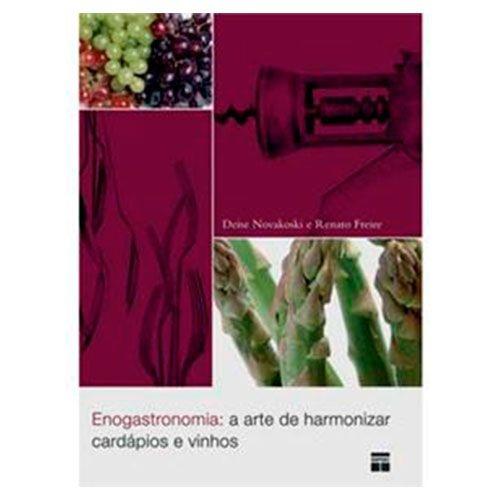 Enogastronomia: A Arte de Harmonizar Cardápios e Vinhos