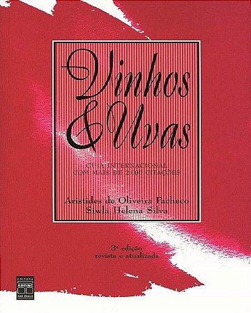 Vinhos & uvas - Guia internacional com mais de 2.000 citações