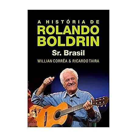 A História de Rolando Boldrin - William Corrêa e Ricardo Taira