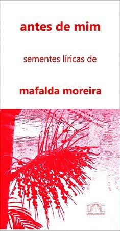 23 antes de mim: sementes líricas de mafalda moreira