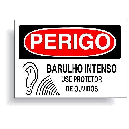 Perigo barulho intenso use protetor de ouvidos com opção em vinil adesivo ou placa