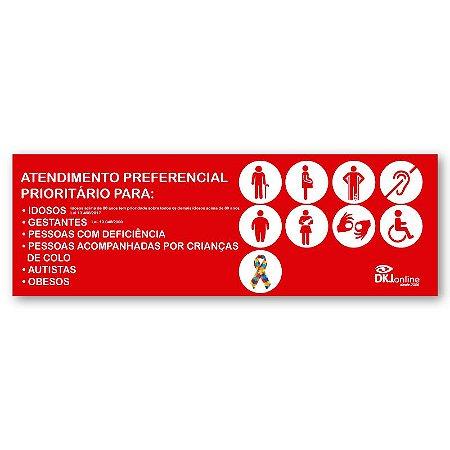 Placa atendimento preferencial 60x20 cm personalizada com logomarca e cores