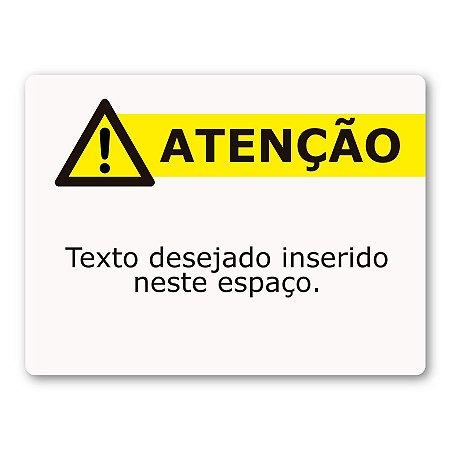 Placa atenção 30x40 cm personalizada com texto desejado