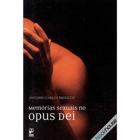 LIVRO MEMÓRIAS SEXUAIS NO OPUS DEI SENSUAL LOVE