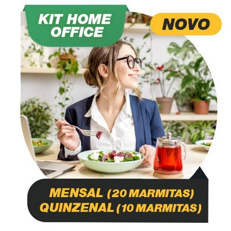 KIT HOME OFFICE - Mensal e Quinzenal