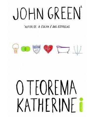 O TEOREMA KATHERINE (JOHN GREEN)