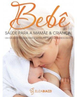 BEBÊ SAÚDE PARA A MAMÃE & CRIANÇA