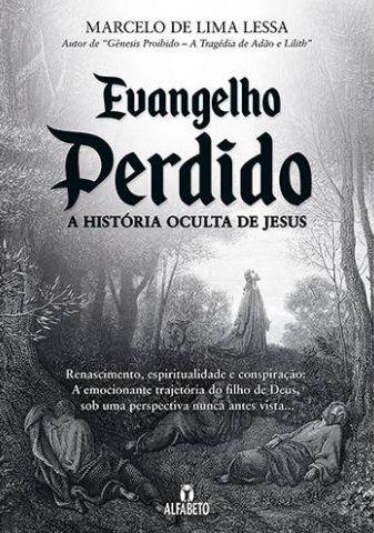 Evangelho Perdido - A História Oculta de Jesus