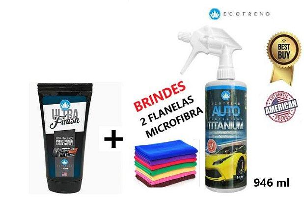 Ultra Finish + Auto Protection Titanium 946ml  + Brinde (2 flanelas de MicroFibras + 1 Aplicador (Grátis) - Limpa, cristaliza e protege em média 10 veículos sujos ou 15 limpos