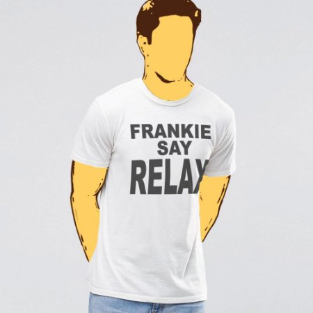 Camiseta, Frankie Say Relax