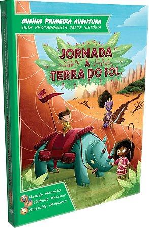 MINHA PRIMEIRA HISTÓRIA: JORNADA À TERRA DO SOL