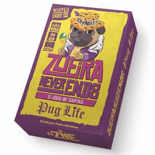 ZUEIRA NEVER ENDS - PUG LIFE
