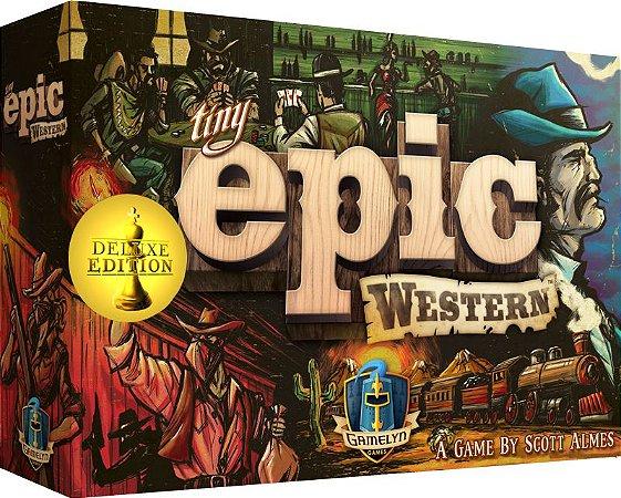 TINY EPIC WESTERN - DELUXE EDITION KICKSTARTER