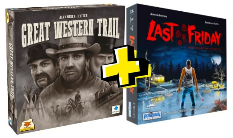 COMBO: GREAT WESTERN TRAIL + LAST FRIDAY