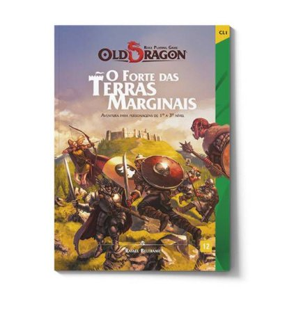 OLD DRAGON : O FORTE DAS TERRAS MARGINAIS