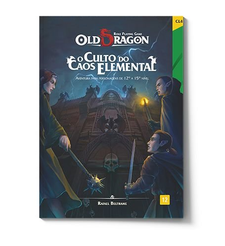 OLD DRAGON: O CULTO DO CAOS ELEMENTAL