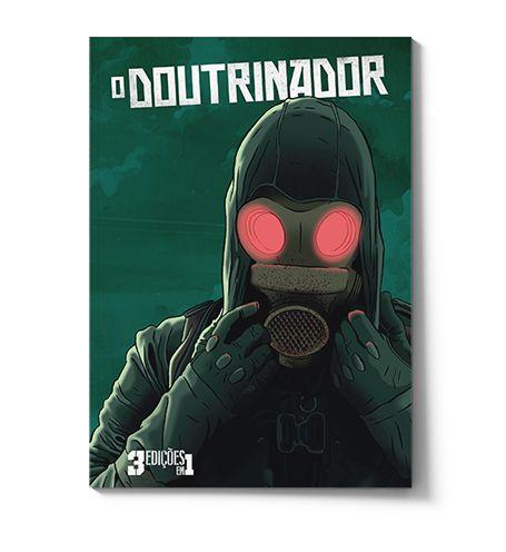 O DOUTRINADOR (EDIÇÃO ESPECIAL)