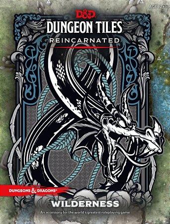 DUNGEONS & DRAGONS - DUNGEON TILES REINCARNATED – THE WILDERNESS (INGLÊS)