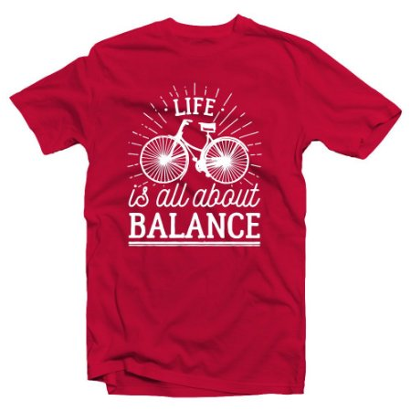 Camiseta Life Is All About balance