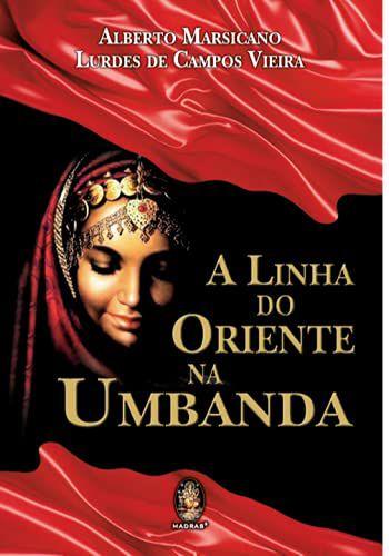 LINHA DO ORIENTE NA UMBANDA