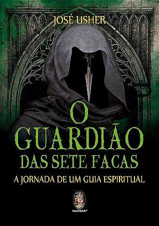 GUARDIAO DAS SETE FACAS O