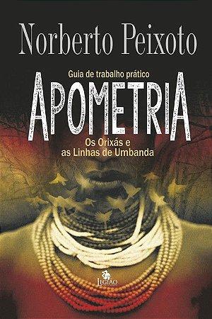 APOMETRIA: OS ORIXÁS E AS LINHAS DE UMBANDA