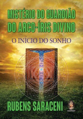 MISTERIO DO GUARDIAO DO ARCO-IRIS DIVINO