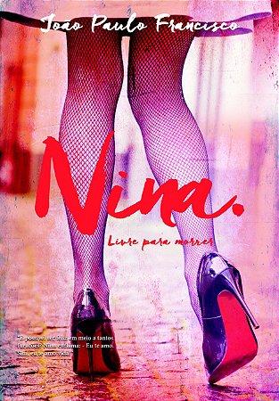 NINA, LIVRE PARA MORRER