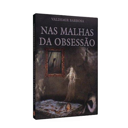 NAS MALHAS DA OBSESSÃO