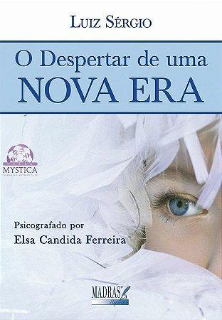 O DESPERTAR DE UMA NOVA ERA