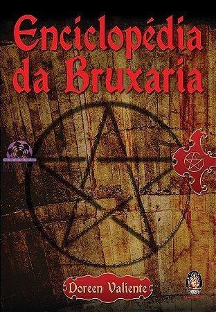 ENCICLOPÉDIA DA BRUXARIA - Passado e Presente